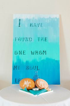 I have found the one whom my soul loves. DIY wedding sign! Image: Catherine Ann Photography