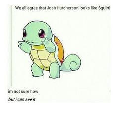 It's so true tho! ASDFGHJKL... #bookhumor #celebrityhumor #lol #squirt #Pokemon #haha #joshhutcherson #smile #ASDFGHJKL