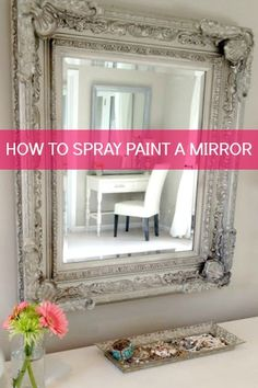 DIY:: 10 Spray Paint Tips: what you never knew about spray paint (like how to spray paint a frame to give it dimension! Good to know! Excellent Resource For all arrangement inspiration idea diy Furniture Mirror Painting, Painting Tips, Spray Paint Mirror, Spray Paint Frames, Painting Picture Frames, Redo Mirror, Spray Paint Wood, Silver Spray Paint, Mirror Mirror