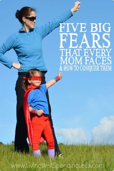 """Let's face it--motherhood can be scary sometimes! If you've ever felt overwhelmed by all the """"what-ifs"""" that come with parenting, this post is a must read. Don't miss these 5 fears that every mom faces & how to conquer them!"""