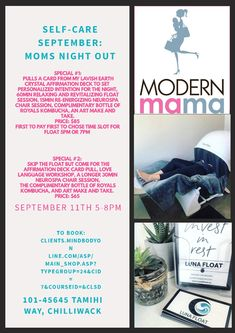 Need a Mom's Night Out? Join us September from to at Luna Float in Chilliwack.