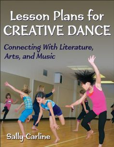Lesson Plans for Creative Dance: Connecting With Literature, Arts, and Music by Sally Carline http://www.amazon.com/dp/1450401988/ref=cm_sw_r_pi_dp_.qR0tb0JA88RA7G3