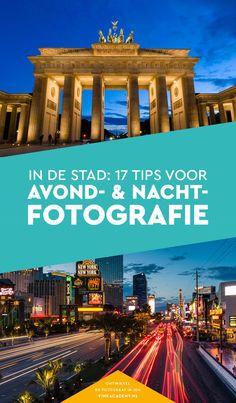 Maar liefst 17 tips om 's avonds of 's nachts in de stad te fotograferen. Maak de mooiste avondfoto's met deze handige fotografietips.  Stadfotografie, Avondfotografie, Nachtfotografie, Reisfotografie, Fotografietips, Fototips
