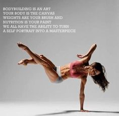 Bodybuilding is an art. your body is the canvas, weights are your brush and nutrition is your paint. We all have the ability to turn a self portrait into a masterpiece. exercise-and-diet-inspiration health-fitness Fitness Motivation, Fit Girl Motivation, Weight Loss Motivation, Fitness Quotes, Workout Quotes, Exercise Quotes, Daily Exercise, Fitness Humor, Training Motivation
