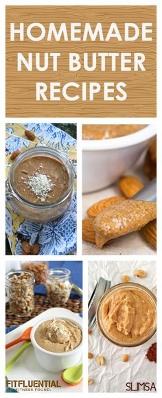 HomeMade Nut Butter Recipes