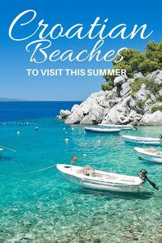 The most beautiful beaches in Croatia to visit this summer! #Croatia totalcroatia.eu