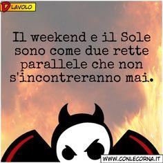 #Weekend #Frasi #Umorismo