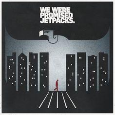 We Were Promised Jetpacks.