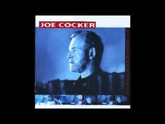 Joe Cocker - No Ordinary World (1999)