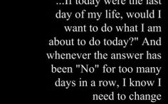 Quotes About I Need A Change In My Life