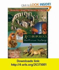 Anthropology The Human Challenge (9780495810841) William A. Haviland, Harald E. L. Prins, Dana Walrath, Bunny McBride , ISBN-10: 0495810843  , ISBN-13: 978-0495810841 ,  , tutorials , pdf , ebook , torrent , downloads , rapidshare , filesonic , hotfile , megaupload , fileserve