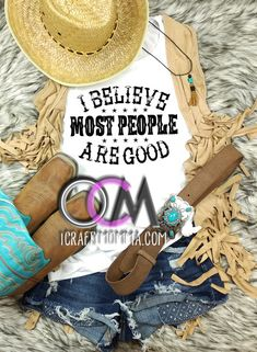 I Believe Most People are Good Tank, Most people are good Muscle Tank, COUNTRY CONCERT tank top- Muscle Tank 21.99 Cute Outfits With Jeans, Cute Outfits For School, Cute Winter Outfits, Hot Outfits, Luke Bryan Shirts, Luke Bryan Concert, Country Music Shirts, Country Concerts, Concert Shirts