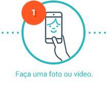 Faça uma foto ou vídeo.