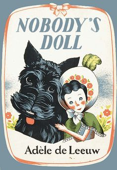 NOBODY'S DOLL by Adele de Leeuw. Bost: Lit. Brn 1946 (1946). 8vo, cloth, [86]p., Fine in dw. Stated 1st ed. The adventures of a doll named Susan Araminta, wonderfully illus. with full page color illus. and b's by ANNE VAUGHAN. $200