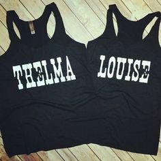 Thelma and Louise  Tri-blend Racerback Tank Shirt Set by JesusandGypsySoul on Etsy https://www.etsy.com/listing/238251144/thelma-and-louise-tri-blend-racerback