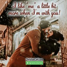 """I like """"me"""" a little bit more when I'm with you! Christian Singles, Single Dating, Online Dating, Believe"""