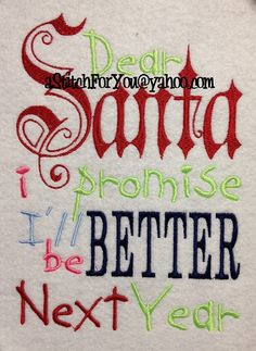Dear SANTA, I promise I'll be BETTER next year Christmas on a Tee with Santa photo -  INSTANT Download Machine Embroidery Design by Carrie