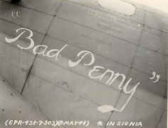 Bad Penny...my grandpa Stallsmith was a waist gunner on the very B-17