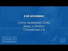 8 de novembro - Devocional Diário CHARLES SPURGEON #312 - YouTube
