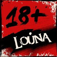 18+ — Louna