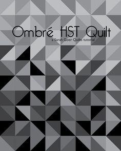 Ombré HST Quilt Tutorial – Sarah Goer Quilts