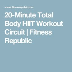 20-Minute Total Body HIIT Workout Circuit | Fitness Republic