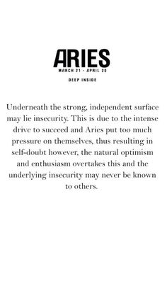 You just don't understand and if you're not an Aries, you never will.~Dez