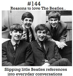 reasons to love the beatles | Tumblr