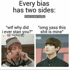 Nah I love both sides of my bias! (Btw Taehyung is my bias and I love his weird side it made me fall in love with this cute lil dork!)