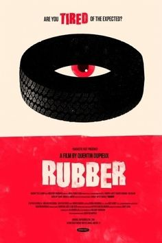 Rubber Movie Poster by Olly Moss Saul Bass, Best Movie Posters, Horror Movie Posters, Horror Film, Horror Movies, Olly Moss, The Stranger Movie, Poster, Movie Posters