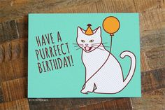 FREE SHIPPING ON US ORDERS! Have a Purrfect Birthday! This funny cat birthday card is perfect for a cat lover's birthday! - Card Size is 4.25 x 5.5 inches - Blank inside for your personal message - Pr
