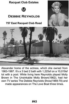 One of Debbie Reynolds Palm Springs residences. She had several.