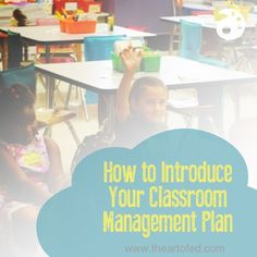 How to Introduce your Classroom Management Plan