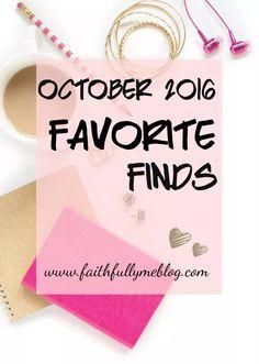 October 2016 Favorite Finds