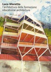 Luca Moretto. L'architettura della formazione Outdoor Gear, Tent, Colors, Store, Colour, Tents, Color, Paint Colors, Hue