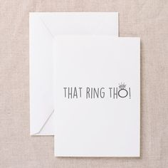 That Ring Tho funny engagement bridal shower Greeting Cards on CafePress.com