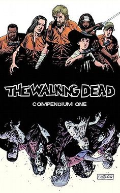 The Walking Dead, Compendium 1    (11/17/12)    Amazing. Just. Amazing. (also, its book #91 I've read this year)
