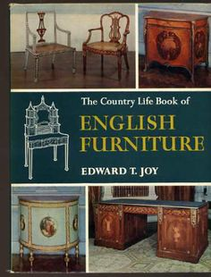 The Country Life Book of English Furniture, Joy, Edward T.