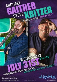 """Soquel, CA Equally comfortable with folk, Celtic, bluegrass and rock, as well as country, pop and big band swing, Steve Kritzer is a """"man of many musics"""". He's an in-demand backup musician and vocalist on ma… Click flyer for more >>"""
