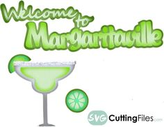Welcome to Margaritaville - free SVG Cutting file!