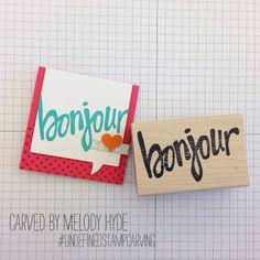 Bonjour stamp carved by Melody Hyde #undefinedstampcarving