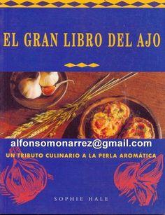 LIBROS DVDS CD-ROMS ENCICLOPEDIAS EDUCACIÓN EN PREESCOLAR. PRIMARIA. SECUNDARIA Y MÁS: RECETA COCINA CON AJO