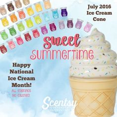 It's National Ice Cream Month.  Get your Scentsy Ice Cream Cone Warmer.  On Sale for 10% off July 2016 only.  #justawickaway #icecream #scentsy