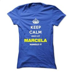 Keep Calm And Let Marcela Handle It - #shirt #mens t shirts. CHECK PRICE => https://www.sunfrog.com/Names/Keep-Calm-And-Let-Marcela-Handle-It-omqmg-Ladies.html?60505