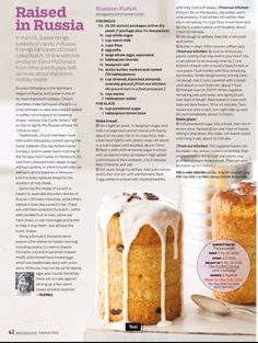 Russian Kulich bread. An Easter tradition in Russia. From All Recipes magazine.