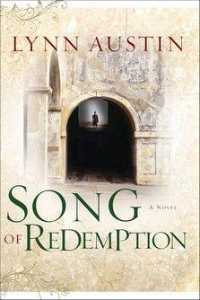 Song of Redemption, Lynn Austin, 978-0-7642-2990-9