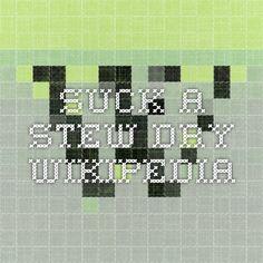 Suck a Stew Dry - Wikipedia