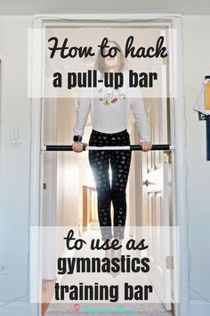 My daughter likes to practice gymnastics at home. When she wanted to work on her pullovers and upper body strength, I looked at different gymnastics bar options for the home but our ceilings are so low that we could never have a regular bar. So we hacked two different types of doorway pull-up bars to use as gymnastics bar and practice parts of her bar routine. #ParentingHacks