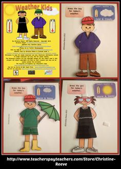Help your students understand weather functionally by choosing what to wear for the weather report.  You can use it to make a file folder game in which you change the weather card and the student has to dress the boy or girl to match the weather. You could also use it to have a student or students have a weather kid of their own to dress during circle or morning meeting. $4