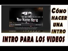 Tutorial: Cómo hacer una Intro para Los Videos - YouTube